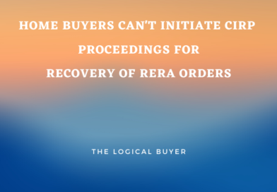 HOME BUYERS CANNOT INITIATE cirp PROCEEDINGS FOR RECOVeRY OF RERA ORDERS